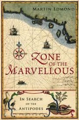 Zone of the Marvelous by Martin Edmond