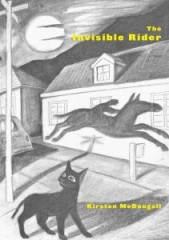 The Invisible Rider by Kirsten McDougall
