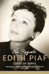 The Life of Edith Piaf by Carolyn Clark