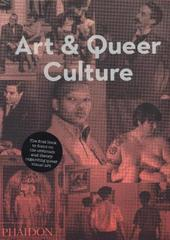 Art & Queer Culture by Catherine Lord & Richard Meyers
