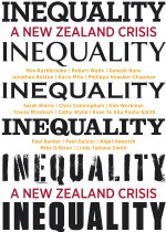 Book Launch: INEQUALITY: A New Zealand Crisis by Max Rashbrooke (ed.)