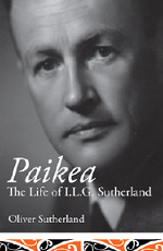 BOOK LAUNCH: Paikea: The Life of I.L.G. Sutherland by Oliver Sutherland
