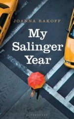 My Salinger Year by Joanna Rackoff
