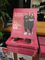 Update: For the Love Of… by Karena & Kasey Bird