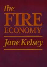 LAUNCH | The FIRE Economy by Jane Kelsey | Tuesday 14th July 5.30pm | National Library of New Zealand