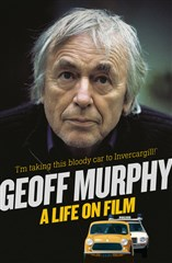Launch | Geoff Murphy: A Life On Film | Thursday 1st October 6pm