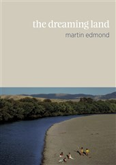 Launch | The Dreaming Land by Martin Edmond | Thursday 15th October 6pm