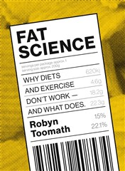 Launch | Fat Science by Robyn Toomath | Thursday 21st April 6pm