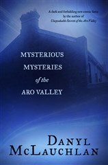 Launch | Mysterious Mysteries of the Aro Valley by Danyl McLauchlan | Tuesday 14 June 6pm