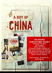 Lunchtime Event | A Boy of China by Richard Loseby | Tuesday 17th May 12-12.45pm | Unity Wellington