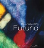 AFTERGLOW: Futuna: The Life of a Building by Gregory O'Brien & Nick Bevin