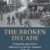 AFTERGLOW: Broken Decade: Prosperity, Depression & Recovery in NZ, 1928-39 by Malcolm McKinnon