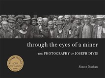 Launch | Through the Eyes of a Miner : The Photography of Joseph Divis by Simon Nathan | Wednesday 21 September 6pm