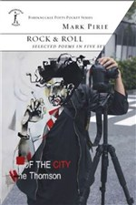 AFTERGLOW: Songs of the City by MaryJane Thomson and Rock & Roll by Mark Pirie