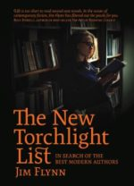 AFTERGLOW: The New Torchlight List: In Search of the Best Modern Authors by Jim Flynn