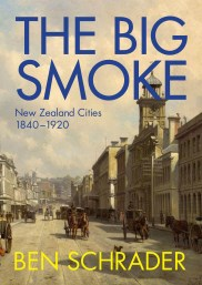 Book Launch | The Big Smoke by Ben Schrader | Sunday 16 October 5-6.30pm | In-store at Unity Books
