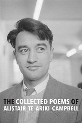 Book Launch | The Collected Poems of Alistair Te Ariki Campbell | Thursday 20th October 6-7:30pm | In-store at Unity
