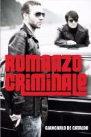 AFTERGLOW: Romanzo Criminale by Giancarlo de Cataldo