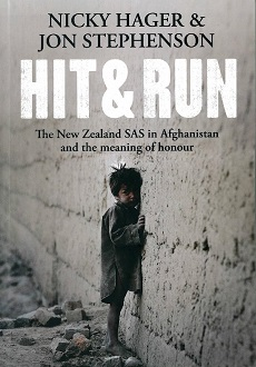 AFTERGLOW: Hit & Run: The NZ SAS in Afghanistan & the meaning of honour by Nicky Hager & Jon Stephenson