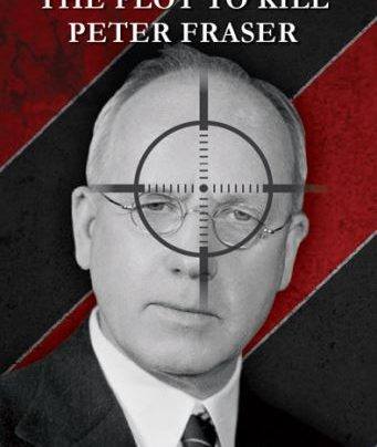 AFTERGLOW: The Plot to Kill Peter Fraser by David McGill