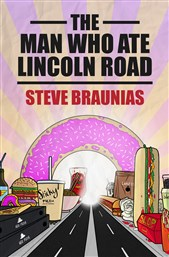 Lunchtime Author Talk | The Man Who Ate Lincoln Road by Steve Braunias | Tuesday 20th June 12-12:45pm | In-store at Unity