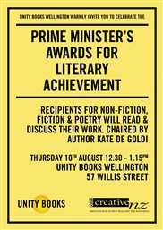 Lunchtime Event | Prime Minister's Awards for Literary Achievement | Thursday 10th August 12:30-1:15pm | In-store at Unity Books Wellington