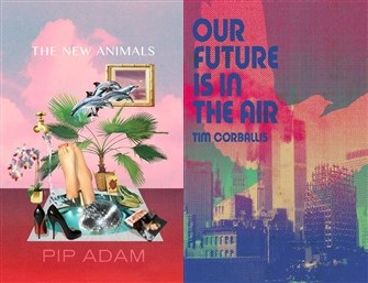 Launch | The New Animals & Our Future Is In The Air | Tuesday 18th July, 6-7:30pm | In-store at Unity Books Wellington