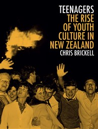 Lunchtime Event | Chris Brickell author of Teenagers: The Rise of Youth Culture in NZ | Weds 30th August 12-12:45pm | In-store at Unity Books