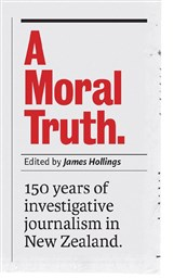 Lunchtime Event | James Hollings (editor) discusses A Moral Truth with Jeremy Rose | In-store Wednesday 16th August, 12-12:45pm