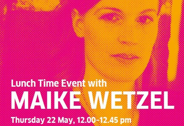 Maike Wetzel event, 22nd May 2014