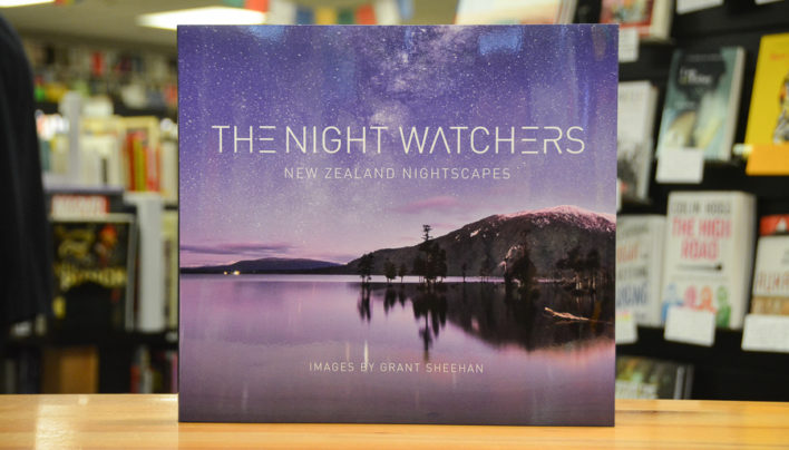 AFTERGLOW: The Night Watchers: NZ Nightscapes by Grant Sheehan