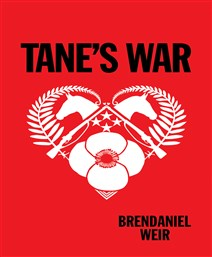 Launch | Tane's War by Brendaniel Weir | Tuesday 27th February 6-7:30pm