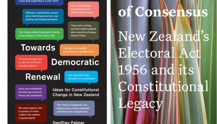 Launch | Towards Democratic Renewal by Geoffrey Palmer & Andrew Butler | In Search of Consensus by Elizabeth McLeay | Thursday 5th April, 6-7:30pm