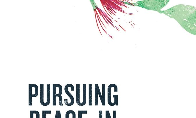 Launch | Pursuing Peace In Godzone edited by Geoffrey Troughton & Philip Fountain | Wednesday 21st March, 6-7:30pm