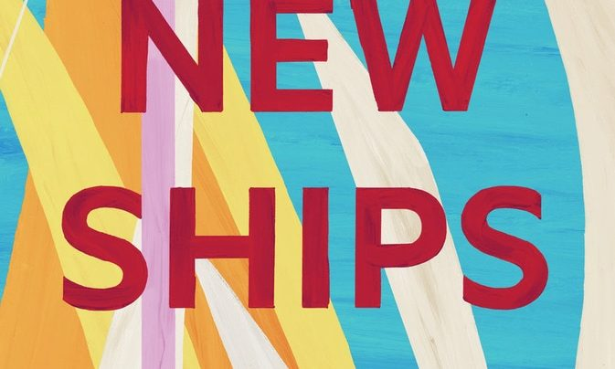 Launch | The New Ships by Kate Duignan | In-store at Unity Books Wellington Thursday 10th May, 6-7:30pm