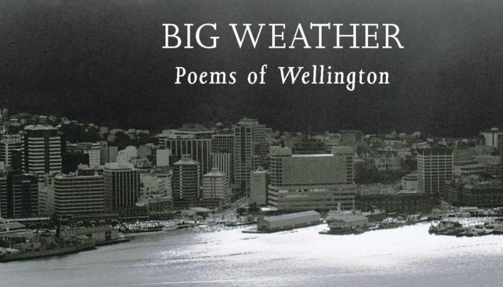 Lunchtime Event | National Poetry Day 2018 – Big Weather: Poems of Wellington | In-store Friday 24th August 12-1pm