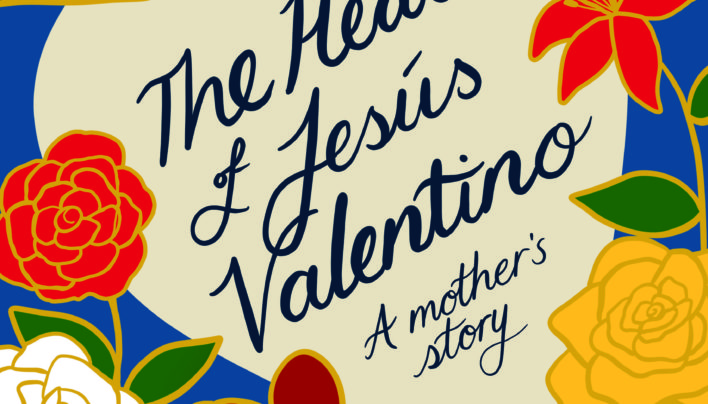 Launch | The Heart of Jésus Valentino: A Mother's Story | In-store Tuesday 9th October, 6-7:30pm