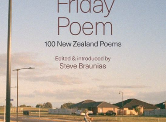Lunchtime Event | The Friday Poem edited by Steve Braunias | In-store Monday 12th November, 12-12:45pm