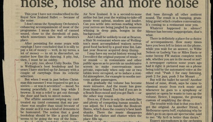 """Everywhere you go it's just noise, noise and more noise"", NZ Herald, 16th January 1999"