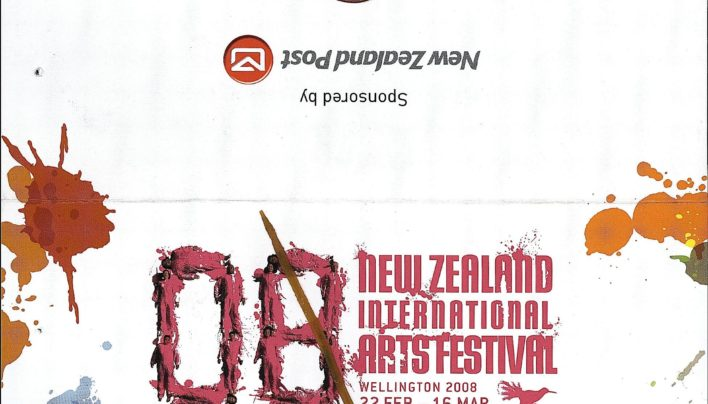 New Zealand International Arts Festival, 22nd February – 16th March 2008