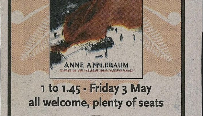 Anne Applebaum event, 30th April 2013