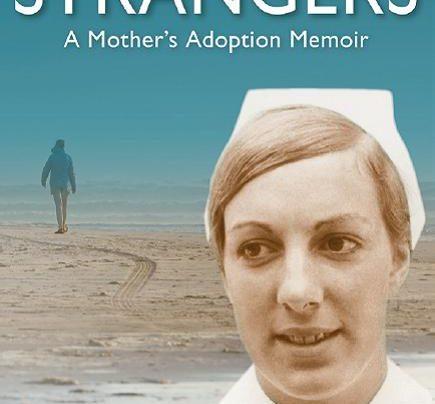 Launch   Relative Strangers: A Mother's Adoption Memoir by Pip Murdoch   6-7:30pm Thursday 22nd August