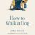 Lunchtime Author Event   Mike White: How to Walk a Dog   12-12:45pm Friday 1st November